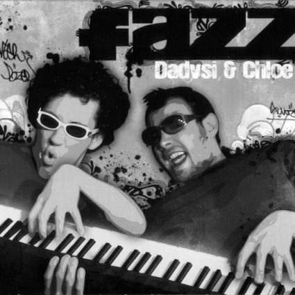 fazz-dadvsi-and-chloe